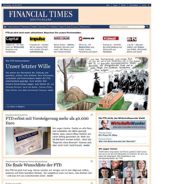 Nachrichten der FINANCIAL TIMES DEUTSCHLAND über Wirtschaft, Pol