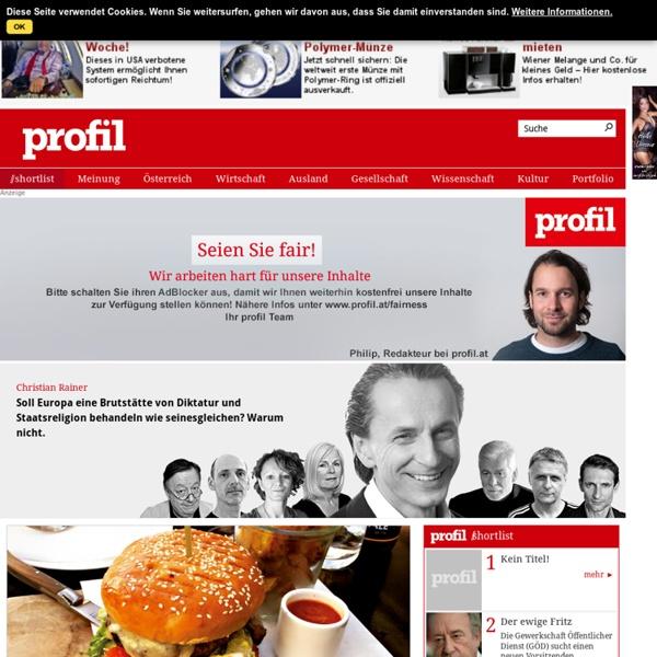 PROFIL - Österreichs unabhängiges Nachrichtenmagazin