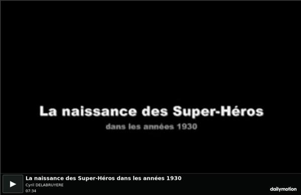 La naissance des Super-Héros dans les années 1930