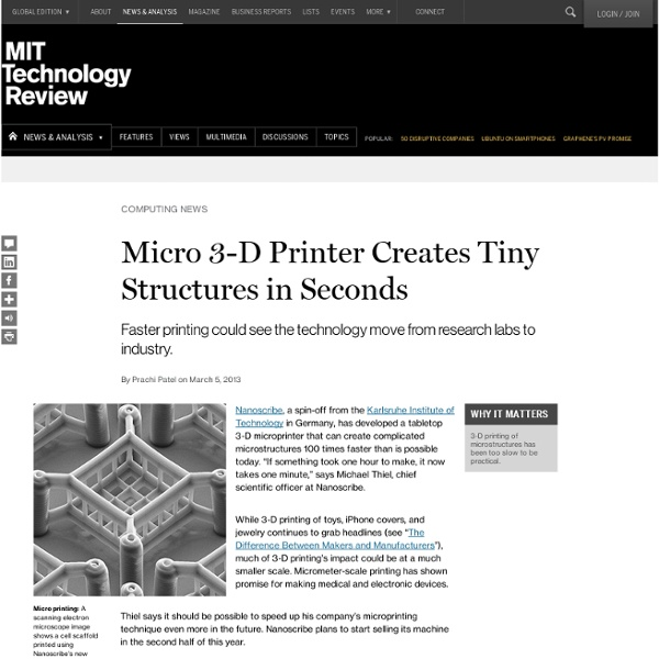 Nanoscribe Will Sell a Micro 3-D Printer That Creates Tiny Structures in Seconds