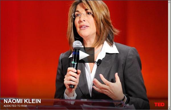 Naomi Klein : Accro au risque