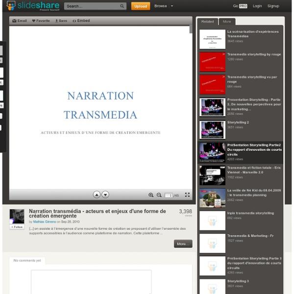 Narration transmédia - acteurs et enjeux d'une forme de création ém...