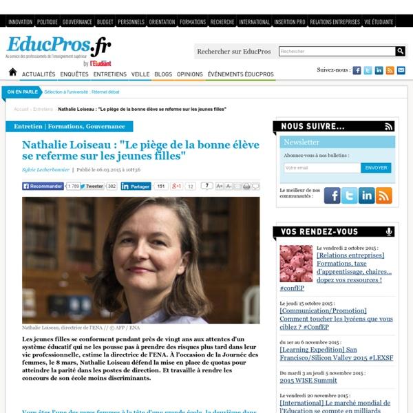 """Nathalie Loiseau : """"Le piège de la bonne élève se referme sur les jeunes filles"""""""