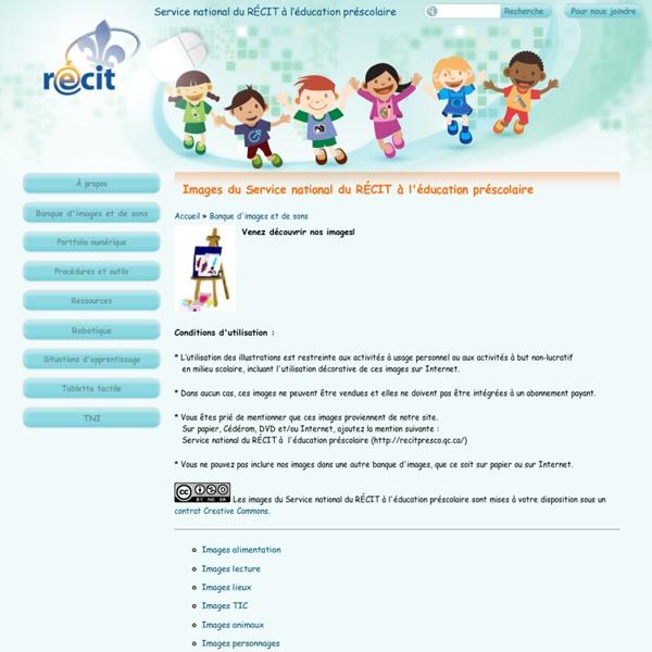 Images du Service national du RÉCIT à l'éducation préscolaire