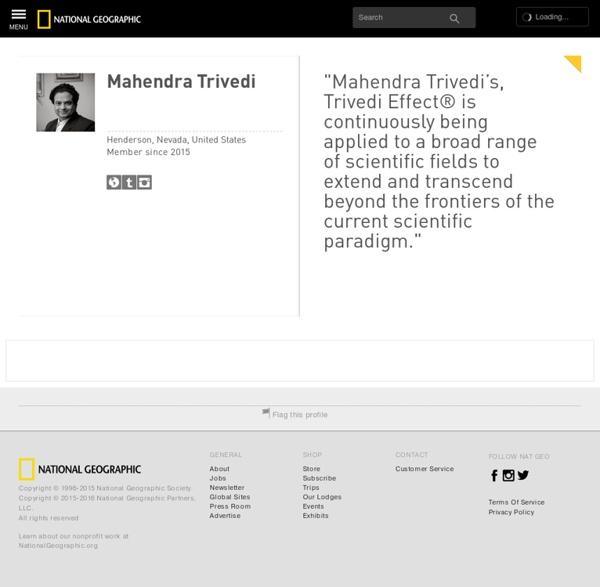Mahendra Trivedi - Public Profile - National Geographic