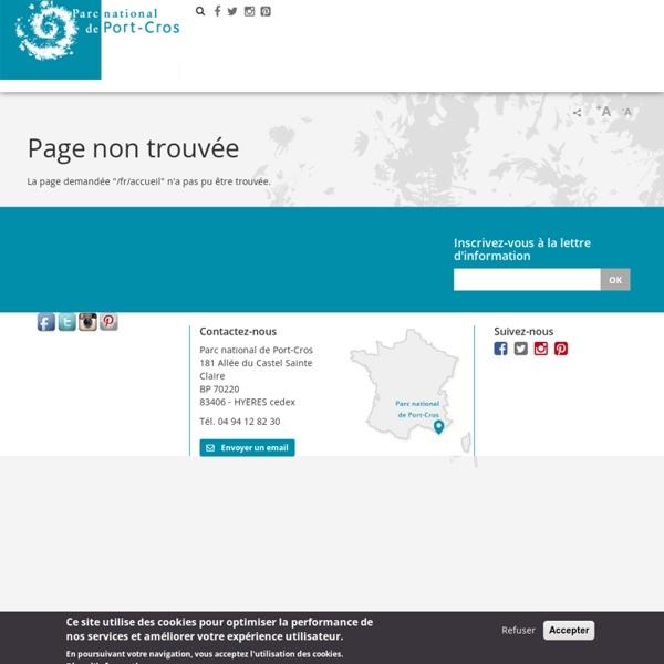 Parc national de Port-Cros : Ile de Porquerolles, Presqu'Ile de Giens, Cap Lardier - accueil