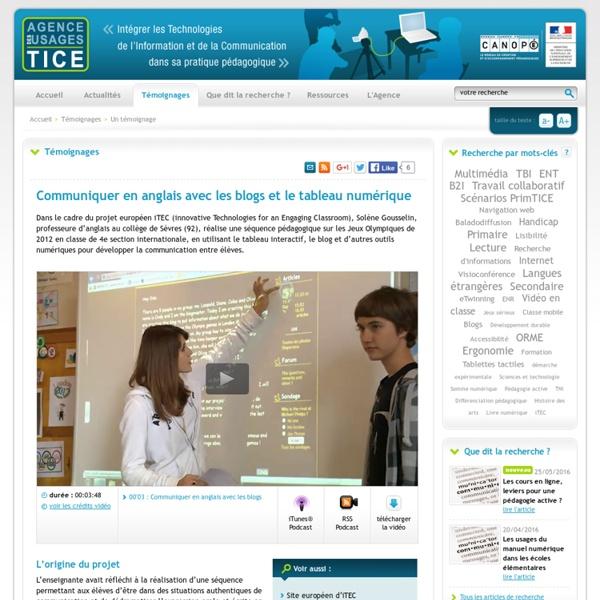 L'Agence nationale des Usages des TICE - Communiquer en anglais avec les blogs et le tableau numérique