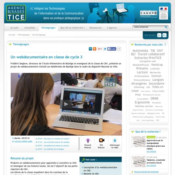 L'Agence nationale des Usages des TICE - Un webdocumentaire en classe de cycle 3