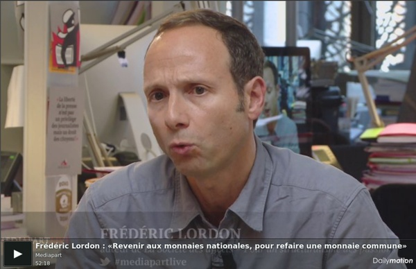 Frédéric Lordon : «Revenir aux monnaies nationales, pour refaire une monnaie commune»
