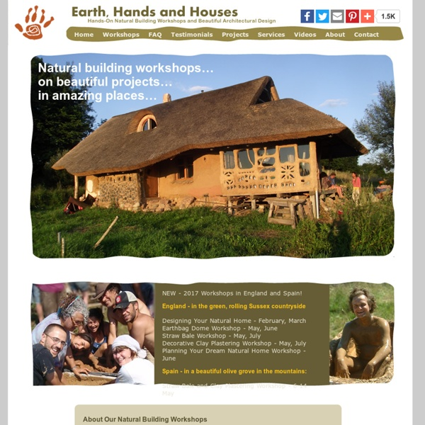 Hands-on Natural Building Workshops: Earth, Hands and Houses