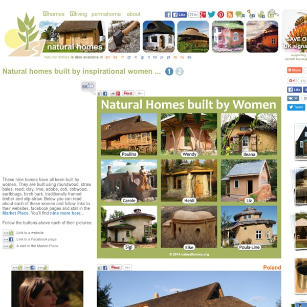 Natural homes built by inspirational women.
