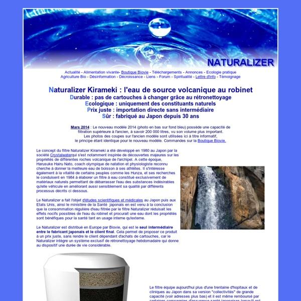 Filtre à eau japonais Naturalizer, filtration et dynamisation de l'eau