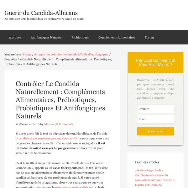 Contrôler Le Candida Naturellement : Compléments Alimentaires, Prébiotiques, Probiotiques Et Antifongiques Naturels