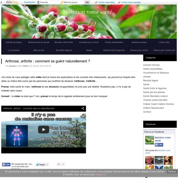 Arthrose, arthrite : comment se guérir naturellement ? - Nutrition votre santé
