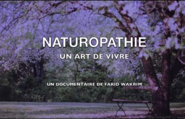 Naturopathie, un art de vivre (Documentaire FR)