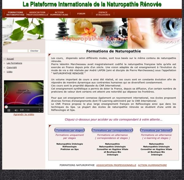 Plateforme de la Naturopathie Rénovée - Formations de Naturopathe Iridologue, Réflexologue, Formation de Naturopathe