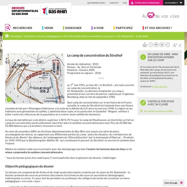 KL-Natzweiler : le Struthof - Archives départementales du Bas-Rhin
