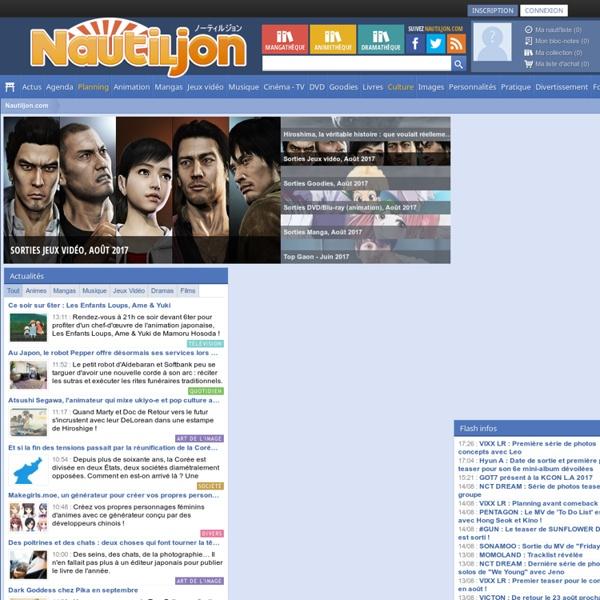 Nautiljon.com, Asian music, Animation, AMV, Conventions, Forum, Cinéma Asiatique, Galeries d'images