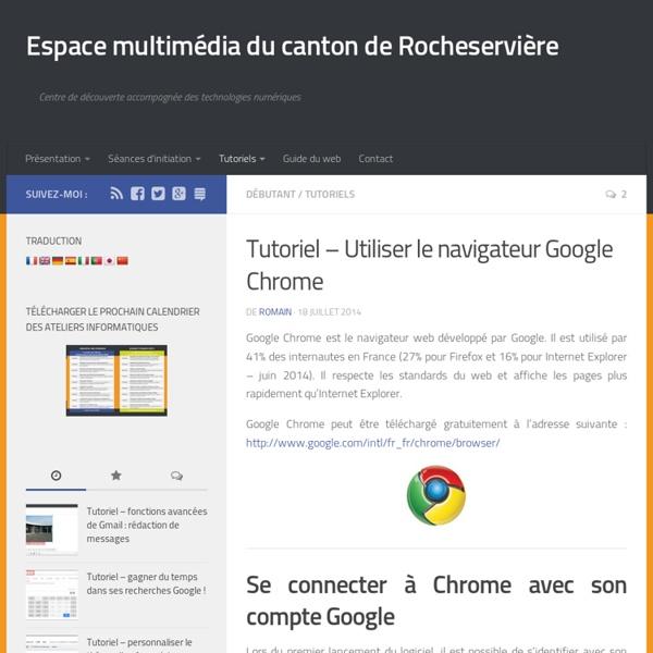 Tutoriel - Utiliser le navigateur Google Chrome