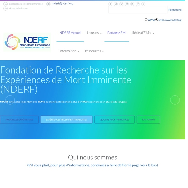 Fondation de Recherche sur les Expériences de Mort Imminente / NEAR DEATH EXPERIENCE RESEARCH FOUNDATION (NDERF)