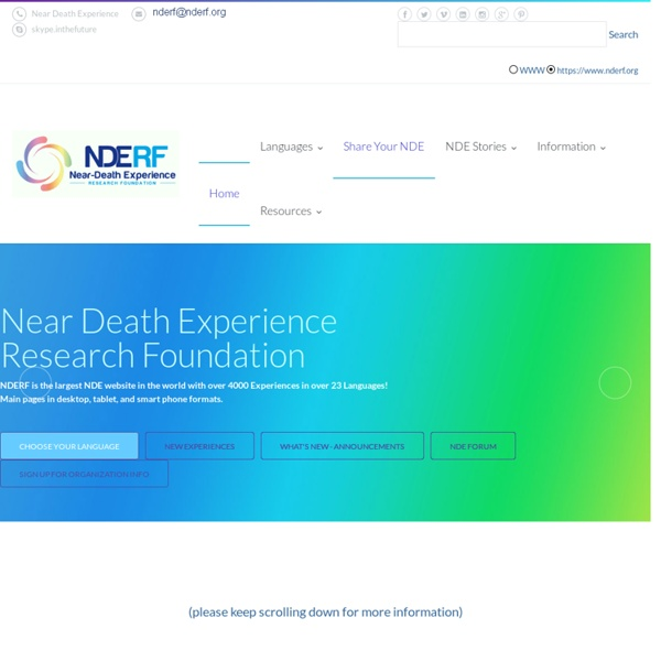 Near Death Experience Research Foundation (NDERF) with Evidence of the Afterlife