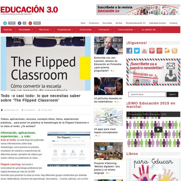 Todo -o casi todo- lo que necesitas saber sobre 'The Flipped Classroom'