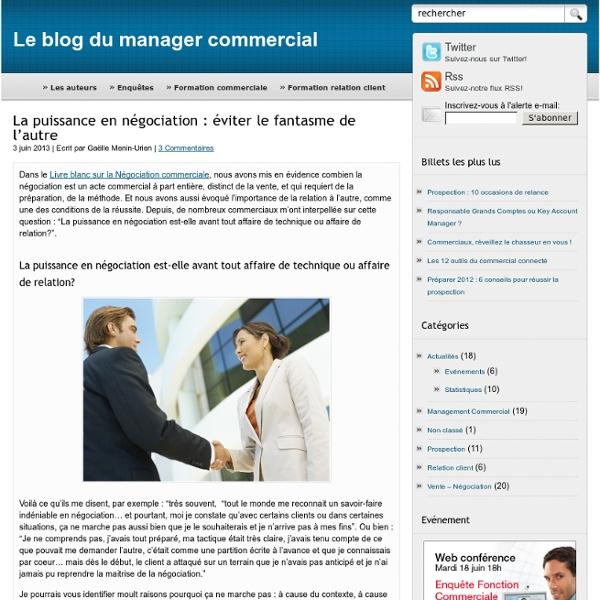 La puissance en négociation : éviter le fantasme de l'autre - Le blog du manager commercial