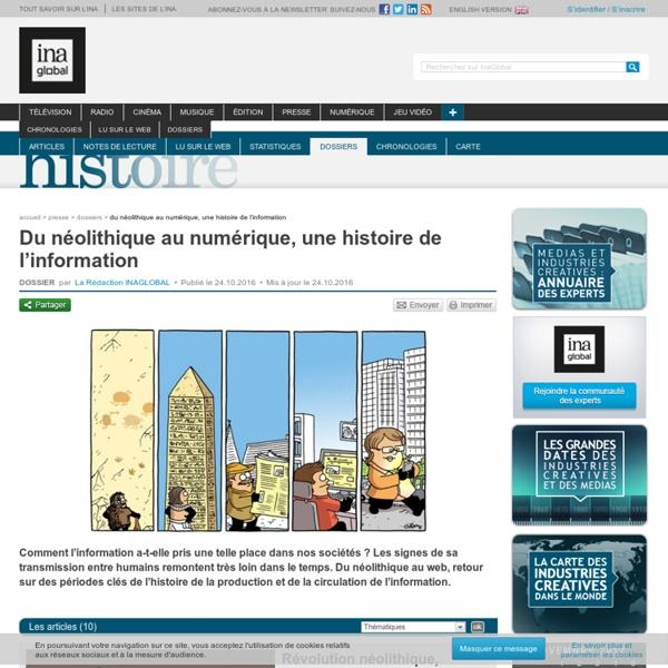 Du néolithique au numérique, une histoire de l'information
