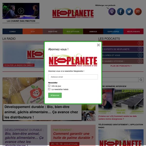 Le magazine de l'environnement - NEOPLANETE