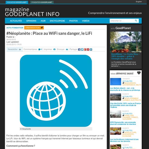 #Néoplanète : Place au WiFi sans danger, le LiFi