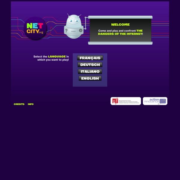 Netcity.org, plate-forme de jeux de prévention des dangers d'internet pour les enfants de 9 à 12 ans