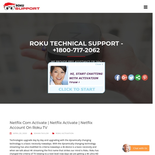 Netflix Account On Roku TV – Call +1800-717-2062 Roku Activation Support