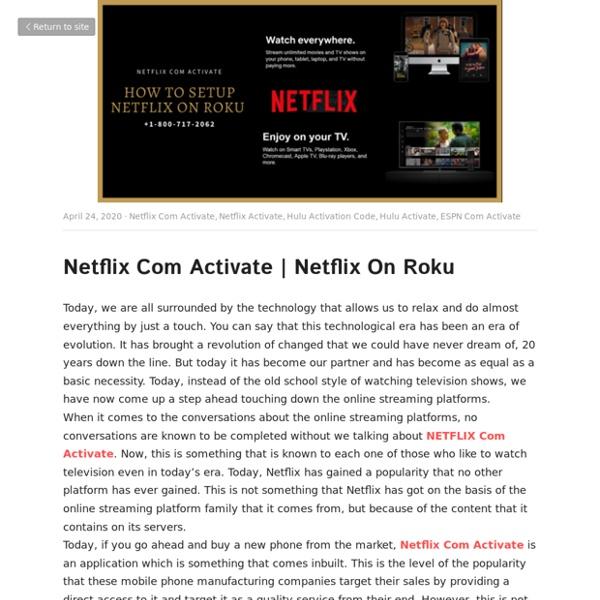 Netflix On Roku - Netflix Com Activate Netflix Activate Hulu Activation Code Hulu Activate ESPN Com Activate