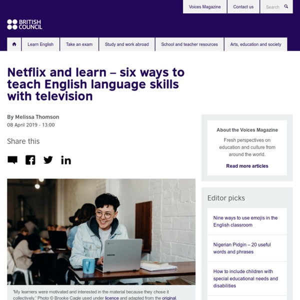 Netflix and learn – six ways to teach English language skills with television