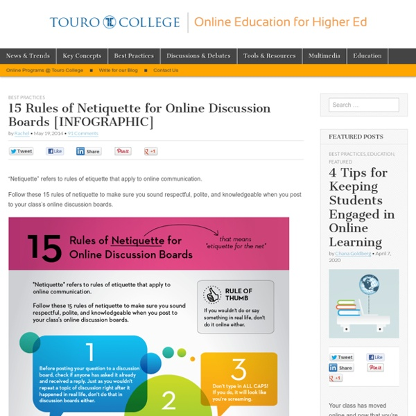 15 Rules of Netiquette for Online Discussion Boards [INFOGRAPHIC] - Online Education Blog of Touro College
