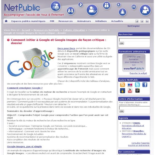 Comment initier à Google et Google Images de façon critique : dossier