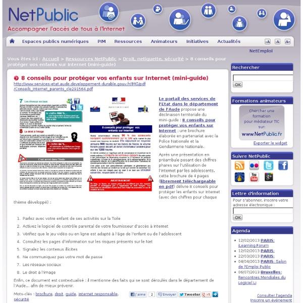 8 conseils pour protéger vos enfants sur Internet (mini-guide)