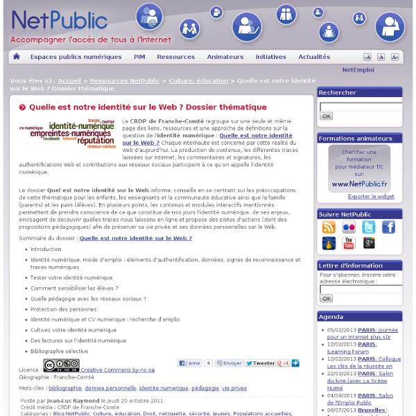 Quelle est notre identité sur le Web ? Dossier thématique