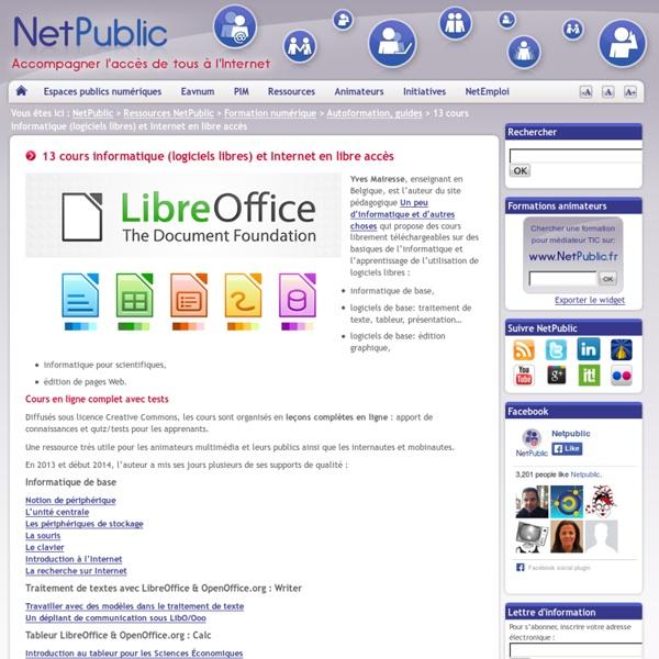 13 cours informatique (logiciels libres) et Internet en libre accès