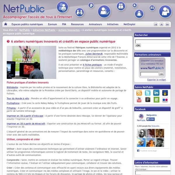 6 ateliers numériques innovants et créatifs en espace public numérique