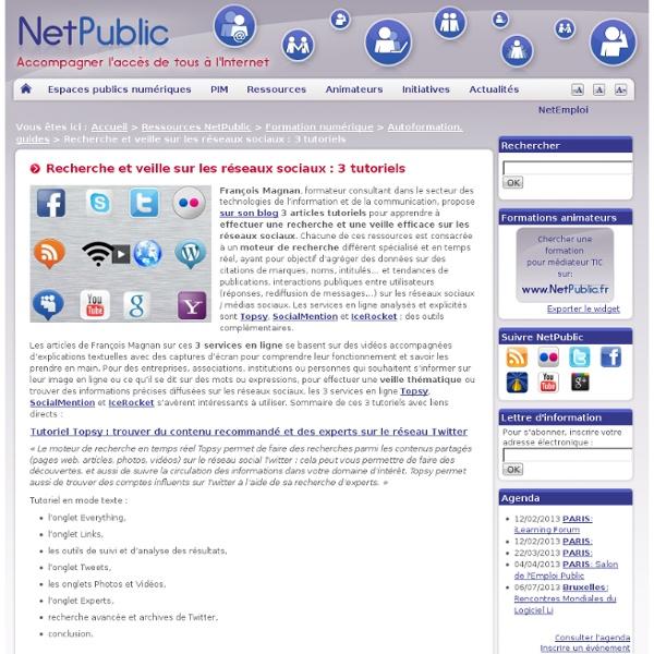Recherche et veille sur les réseaux sociaux : 3 tutoriels