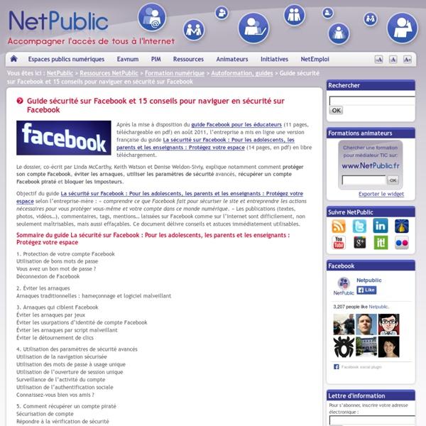 Guide sécurité sur Facebook et 15 conseils pour naviguer en sécurité sur Facebook