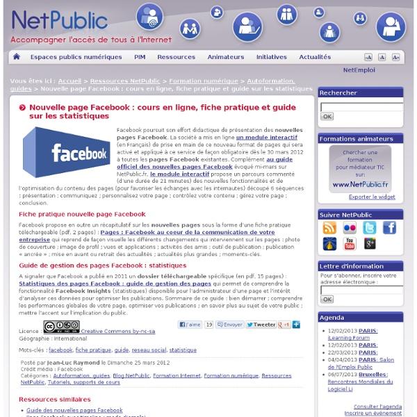 Nouvelle page Facebook : cours en ligne, fiche pratique et guide sur les statistiques