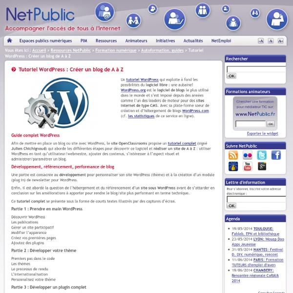 Tutoriel WordPress : Créer un blog de A à Z
