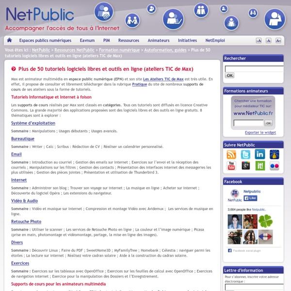 Plus de 50 tutoriels logiciels libres et outils en ligne (ateliers TIC de Max)
