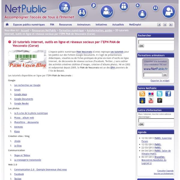 20 tutoriels Internet, outils en ligne et réseaux sociaux par l'EPN PAM de Vescovato (Corse)