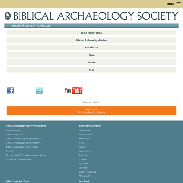 Bible History & Archaeology Published by the Biblical Archaeology Society