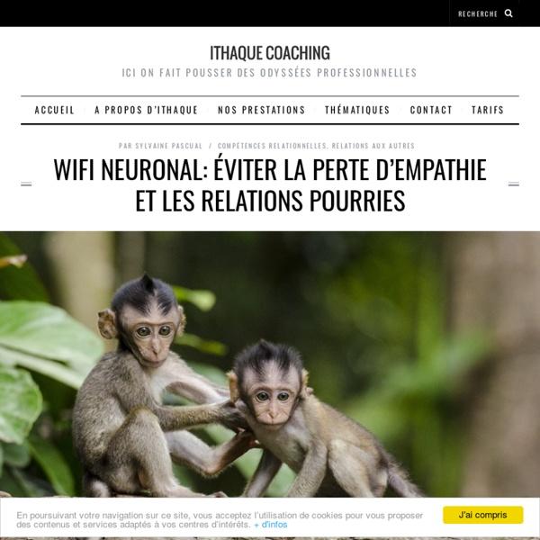 Wifi neuronal: éviter la perte d'empathie et les relations pourries