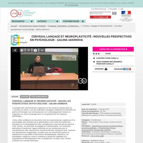 Cerveau, Langage et Neuroplasticité : nouvelles perspectives en psychologie - Galina Iakimova - Université Nice Sophia Antipolis