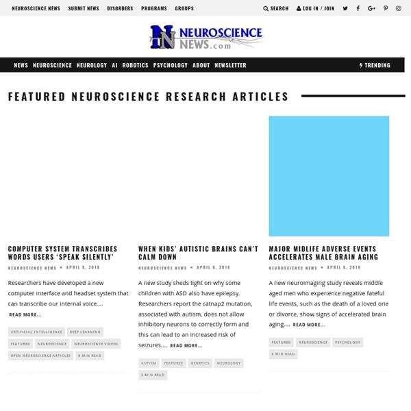 Neuroscience News - Neuroscience Research Neuroscience Labs Neuroscience Jobs Neuroscience Books Reviews Neuroscience Forums Social Network